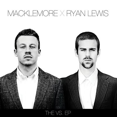 Must Hear Sick Chill Free 6 Song Album: Macklemore & Ryan Lewis - V.S. + Unreleased Song