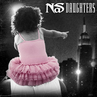 Nas - Daughters : New Hip Hop with Download