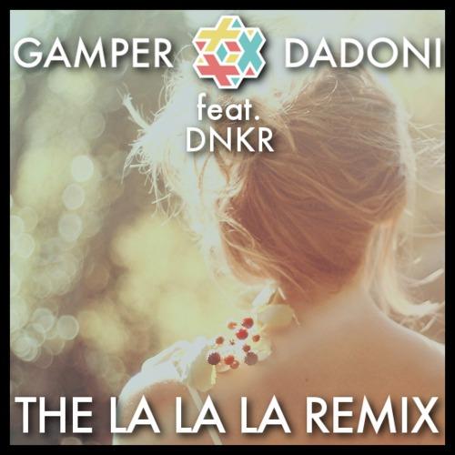 Naughty Boy ft. Sam Smith - La La La (GAMPER & DADONI feat. DNKR Remix) : Must Hear Soulful Deep House Remix [Free Download]