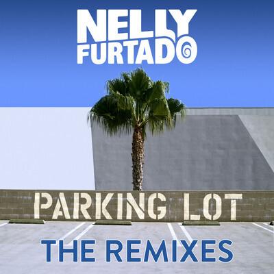 Nelly Furtado - Parking Lot (Kill Paris Remix) : Soulful Electro Official Remix