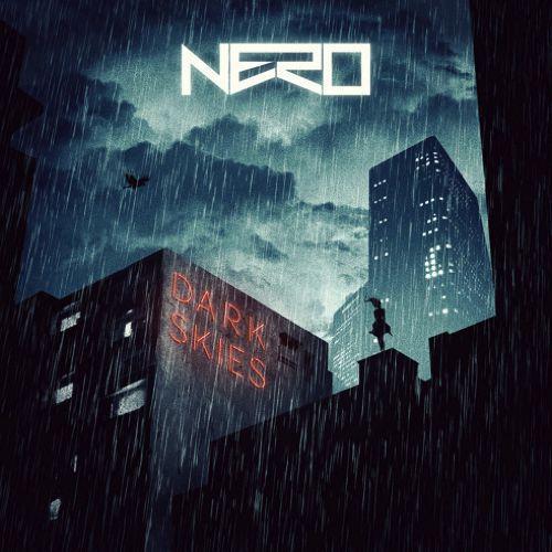 Nero - Dark Skies : Massive Bass Anthem From Forthcoming album