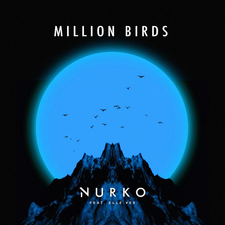 Nurko Million Birds Elle Vee