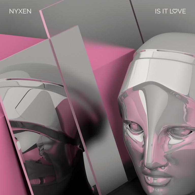 Nyxen Is It Love