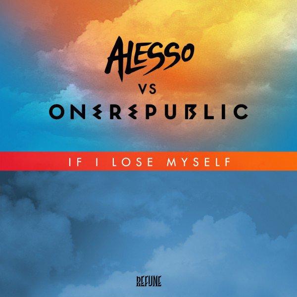 OneRepublic – If I Lose Myself (Alesso Remix) : Massive Summer House Anthem