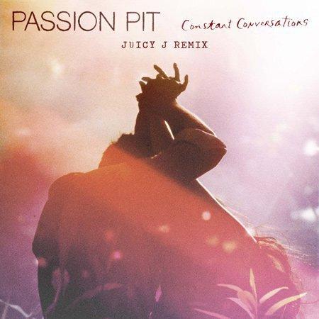 Passion Pit - Constant Conversations (Juicy J Remix) : Unexpected Official Hip-Hop Remix