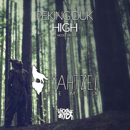 Peking Duk - High (Ft. Nicole Millar) (Yahtzel Remix) : Refreshing Tropical House Remix [Free Download]