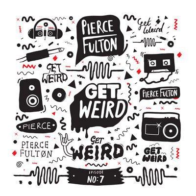 Pierce Fulton - Get Weird Episode 007 : 60 Minute Refreshing Electro House / Progressive House Mix [TSIS PREMIERE]