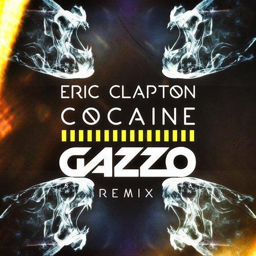 [PREMEIRE] Eric Clapton - Cocaine (Gazzo Remix) : Progressive House [Free Download]