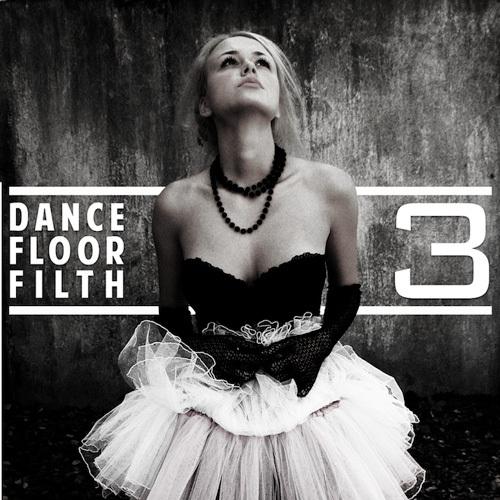 [PREMIERE] 3LAU - Dance Floor Filth 3 : Must Hear Bootleg Pack [Free Download]