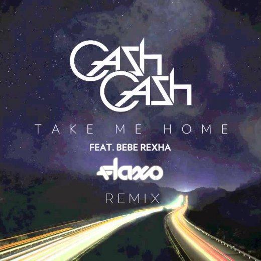 [PREMIERE] Cash Cash - Take Me Home (Flaxo Remix) : Huge Moombahton / Electro Remix [Exclusive Free Download]