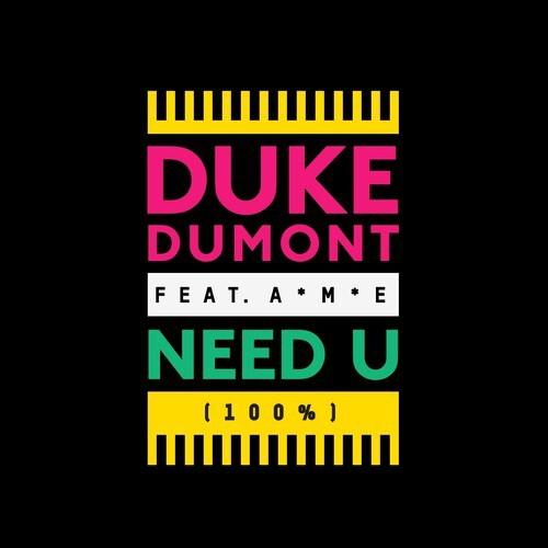 [PREMIERE] Duke Dumont - Need U (100%) (James Laurence Bootleg) : Summer Funk Disco Remix [Free Download]