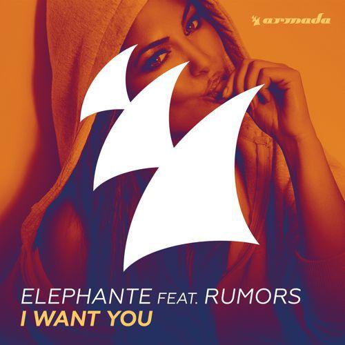 [PREMIERE] Elephante ft. RUMORS - I Want You : Progressive House