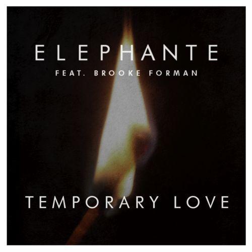 [PREMIERE] Elephante - Temporary Love : Progressive House [Free Download]