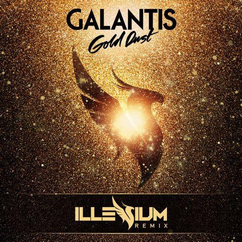 [PREMIERE] Galantis - Gold Dust (Illenium Remix) : Melodic Future Bass Remix [Free Download]