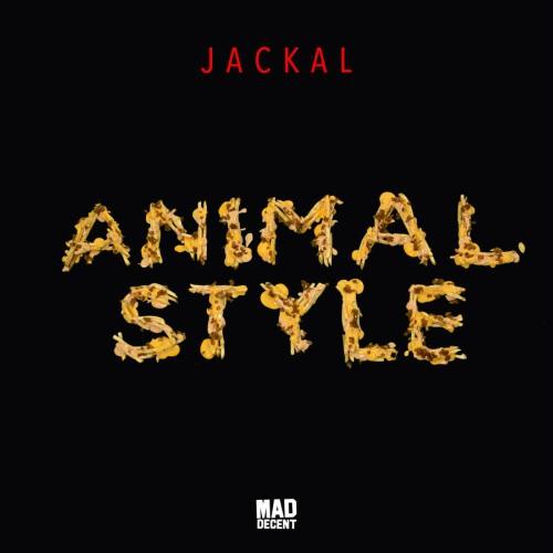 [PREMIERE] Jackal - Animal Style : Trap Single Via Mad Decent
