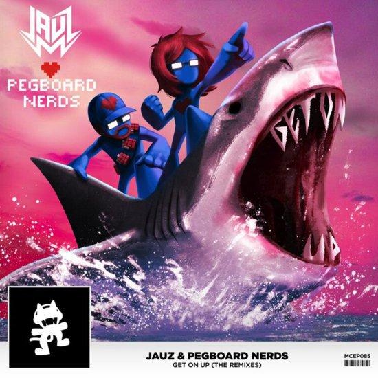 [PREMIERE] Jauz X Pegboard Nerds - Get On Up (Getter Remix) : Huge Trap / Future House Remix