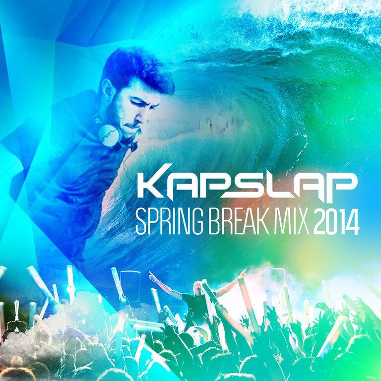 [PREMIERE] Kap Slap - Spring Break Mix 2014 : Huge Progressive House / Electro Mix [Free Download]