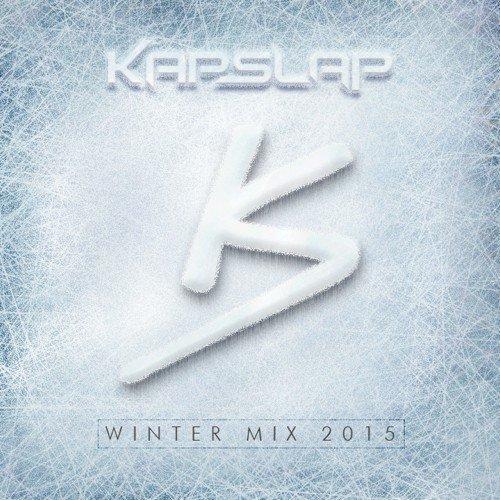 [PREMIERE] Kap Slap Winter Mix 2015 : Electro House / Trap [Free Download]