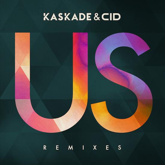 [PREMIERE] Kaskade & CID - Us (The Geek X Vrv Remix) : Future Bass / Electro Soul Remix
