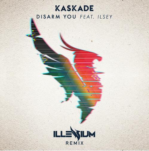 [PREMIERE] Kaskade - Disarm You (Illenium Remix) : Future Bass [Free Download]