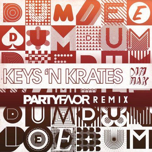 [PREMIERE] Keys N Krates - Dum Dee Dum (Party Favor Remix) : Bouncy Electro House Remix [Free Download]
