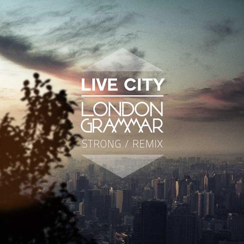 [PREMIERE] London Grammar - Strong (Live City Remix) [Free Download]