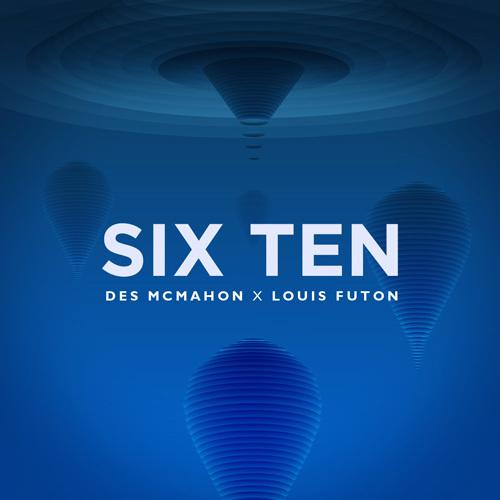 "[PREMIERE] Louis Futon & Des McMahon Release Must Hear Chill Trap / Future Bass Collaboration ""Six Ten"" [Free Download]"