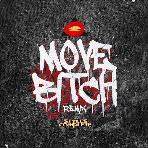 [PREMIERE] Ludacris - Move Bitch (Styles&Complete Remix) : Huge Trap / Hip-Hop Remix [Free Download]