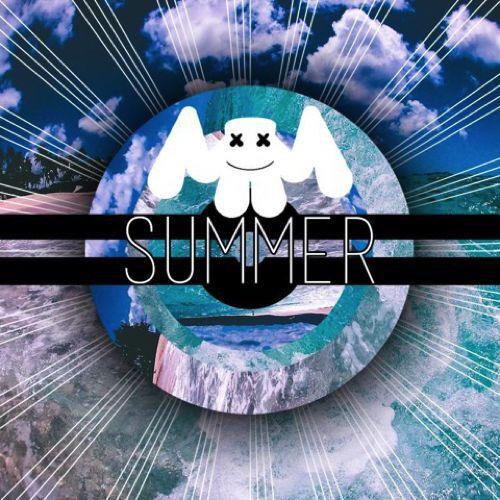 [PREMIERE] Marshmello - Summer : Refreshing Chill Trap [Free Download]