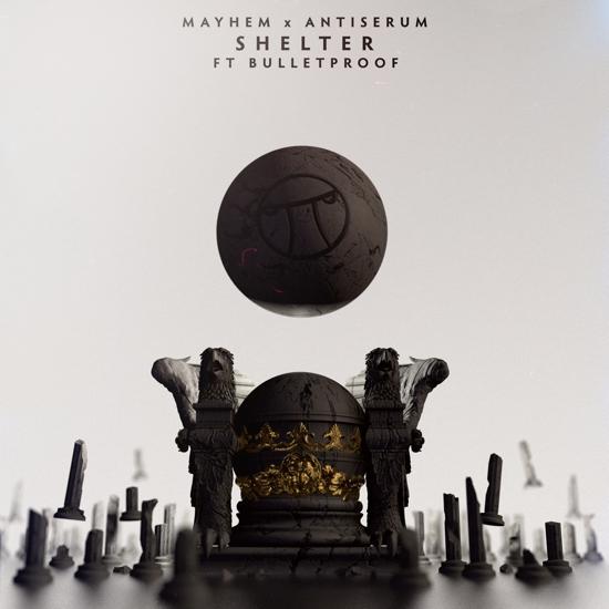 [PREMIERE] Mayhem X Antiserum - Shelter Ft. Bulletproof : Future Bass / Trap