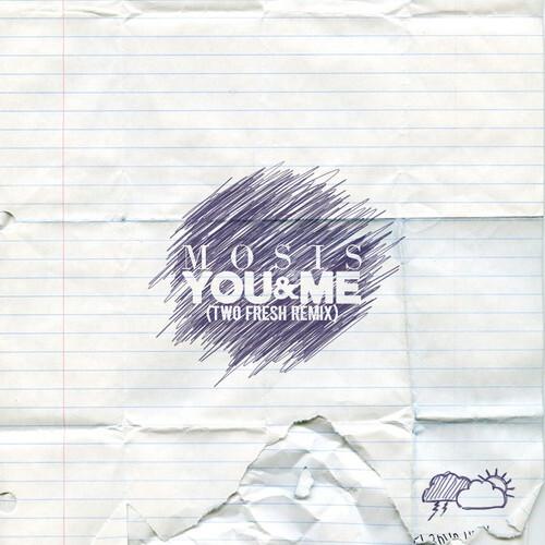 [PREMIERE] Mosis - You & Me (Two Fresh Remix) : Must Hear Trap Remix [Free Download]