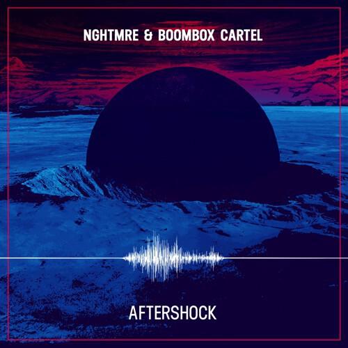[PREMIERE] NGHTMRE & Boombox Cartel - Aftershock : Huge Trap Collaboration