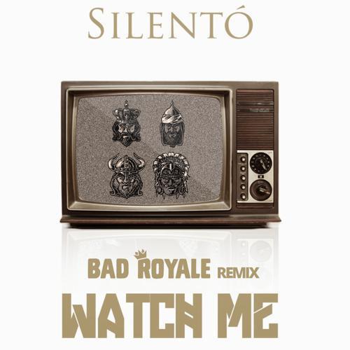 [PREMIERE] Silento – Watch Me (Bad Royale Remix) : Massive Trap Remix [Free Download]