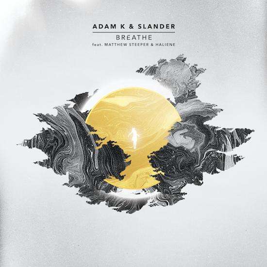 [PREMIERE] Slander & Adam K - Breathe : Melodic Trap Original [Free Download]