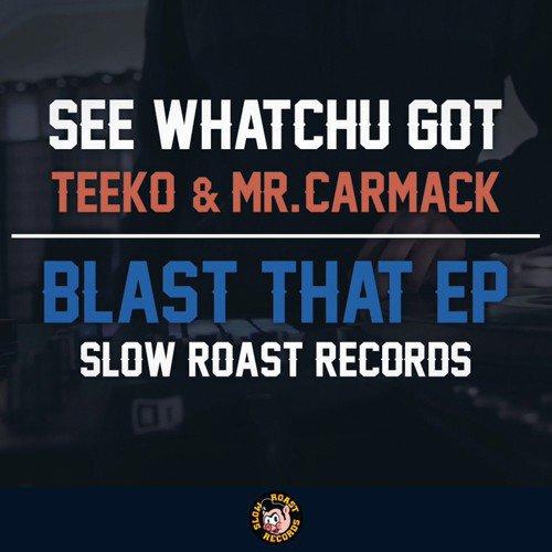 [PREMIERE] Teeko & Mr. Carmack - See Whatchu Got : Trap [Free Download]