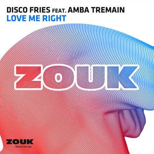[PREMIERE] The Disco Fries - Love Me Right Feat. Amba Tremain : Melodic Progressive House Original