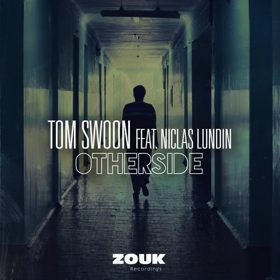 Premiere: Tom Swoon feat. Niclas Lundin - Otherside : Progressive House / Electro