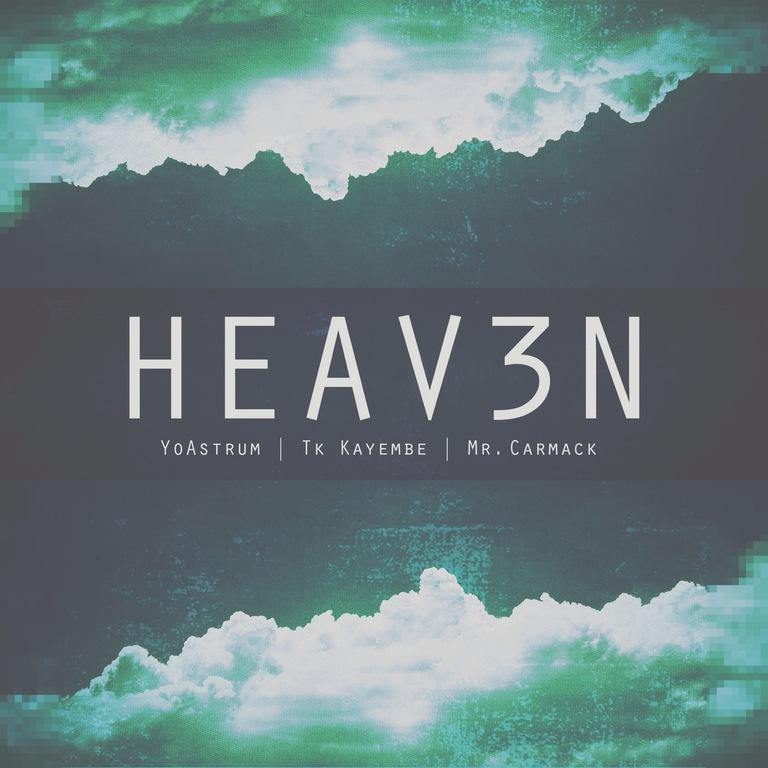 [PREMIERE] YoAstrum - Heav3n (Prod. By Tk Kayembe X Mr. Carmack) : Chill Hip-Hop / Future Bass