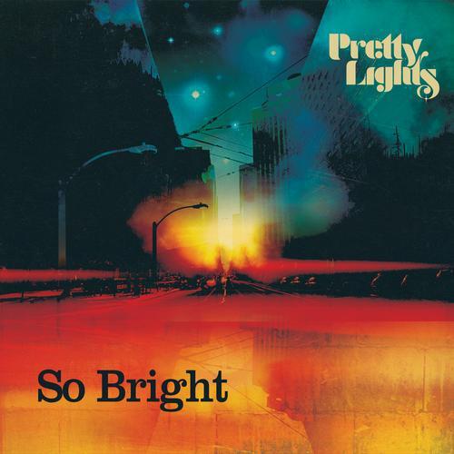 Pretty Lights - So Bright (ft. Eligh) : Must Hear New Electro-Soul / Dubstep Original