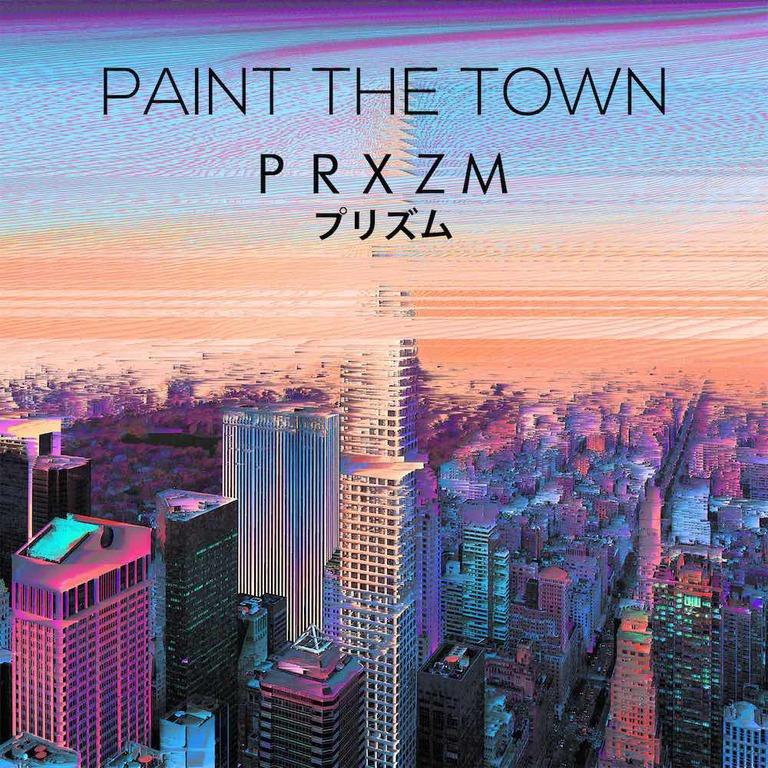 PRXZM Paint the town