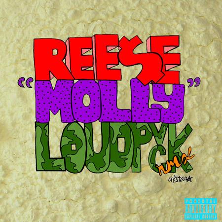 Ree$e – Molly (LOUDPVCK Remix) : Fresh Trap / Hip-Hop Remix