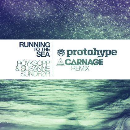 Röyskopp ft. Susanne Sundfør - Running To The Sea (Protohype & Carnage Remix) : Heavy Melodic Dubstex Remix [Free Download]