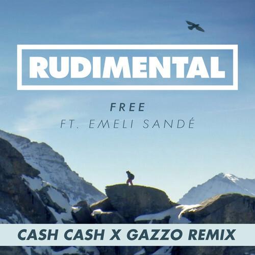 Rudimental - Free (Ft. Emeli Sandé) (Cash Cash x Gazzo Remix) : Incredible Indie / Electro House Remix