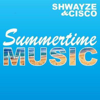 Shwayze & Cisco Adler - Summertime Music : New Chill Summer Song