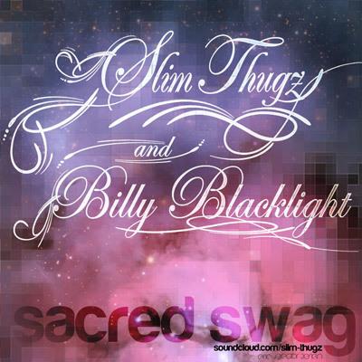 Slim Thugz ft. Billy Blacklight- Sacred Swag : Chill Bass Filled New Original