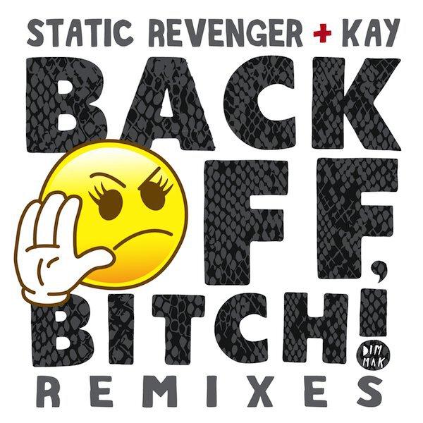 Static Revenger ft. Kay - Back Off