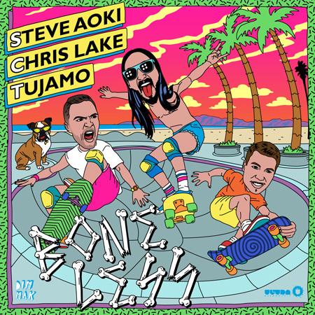 Steve Aoki & Chris Lake & Tujamo - Boneless : Massive Big Room House Anthem