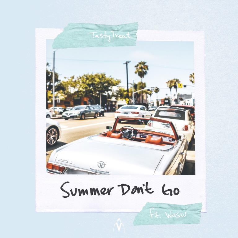 Summer Dont Go Art tastytreat
