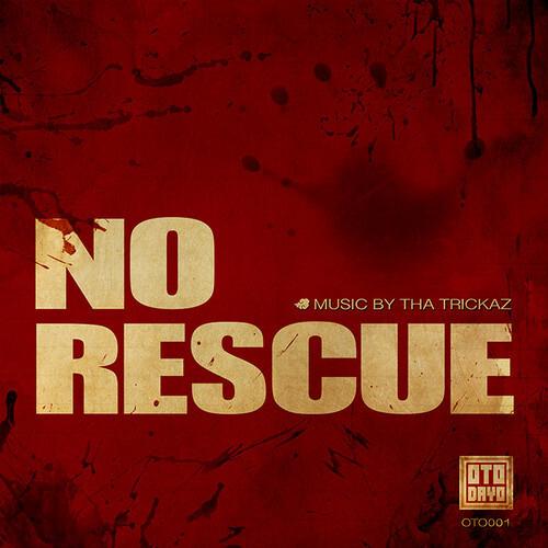 Tha Trickaz - No Rescue (Figure Remix) : Electro / Drum & Bass [Free Download]