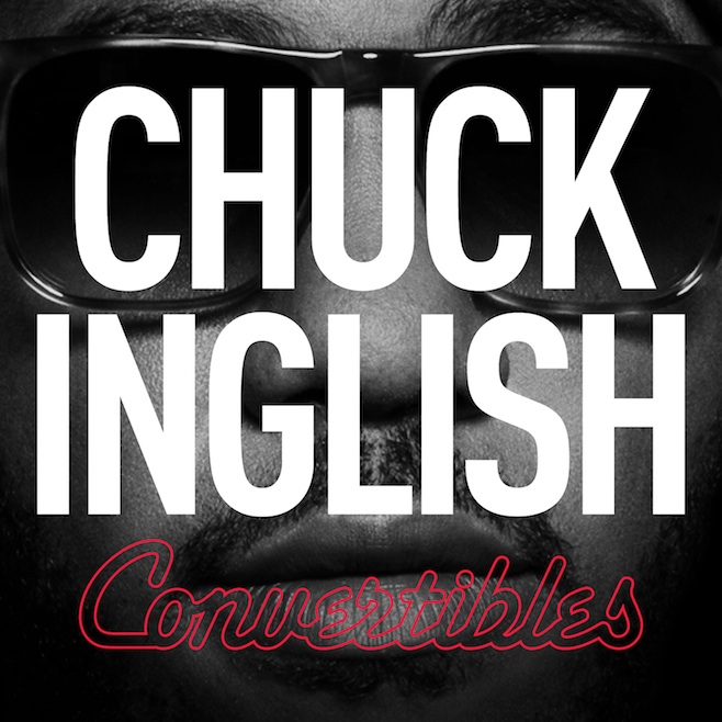 "The Cool Kids' Chuck Inglish Drops New Single ""Legs"" feat. Chromeo : Funk / Hip-Hop"